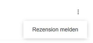 Rezension melden Google